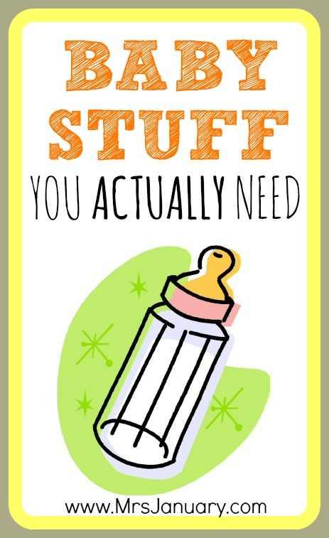 Baby Stuff You Need
