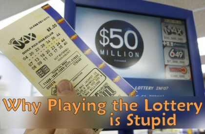 Lottery is Stupid