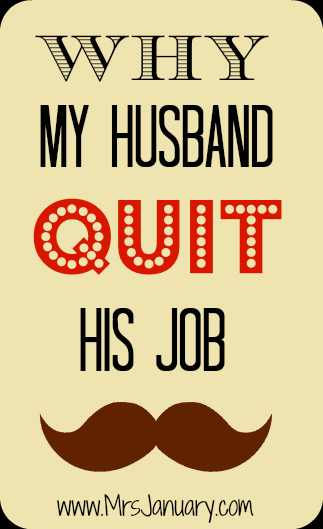 My Husband Quit His Job