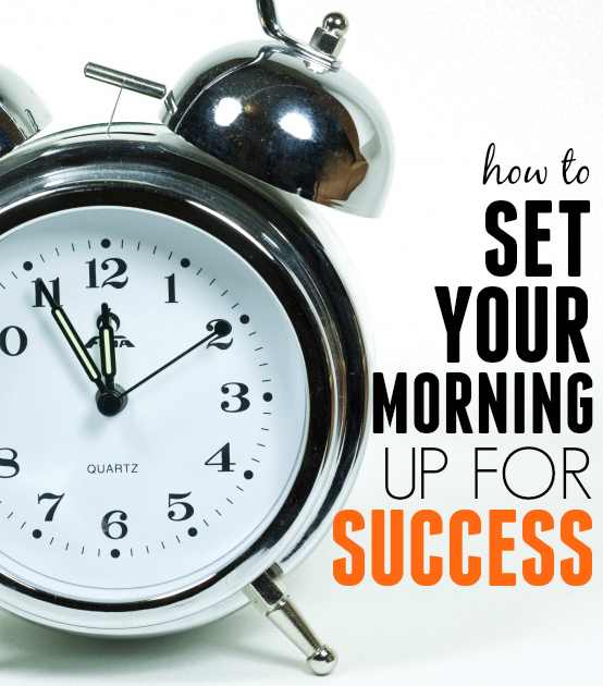 Set Your Morning up for Success
