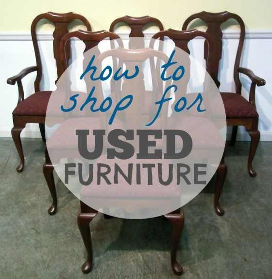 Tips for Shopping for Used Furniture