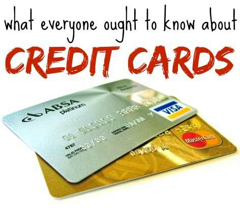 What Everyone Ought to Know About Credit Cards