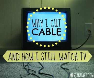 Why I Cut Cable