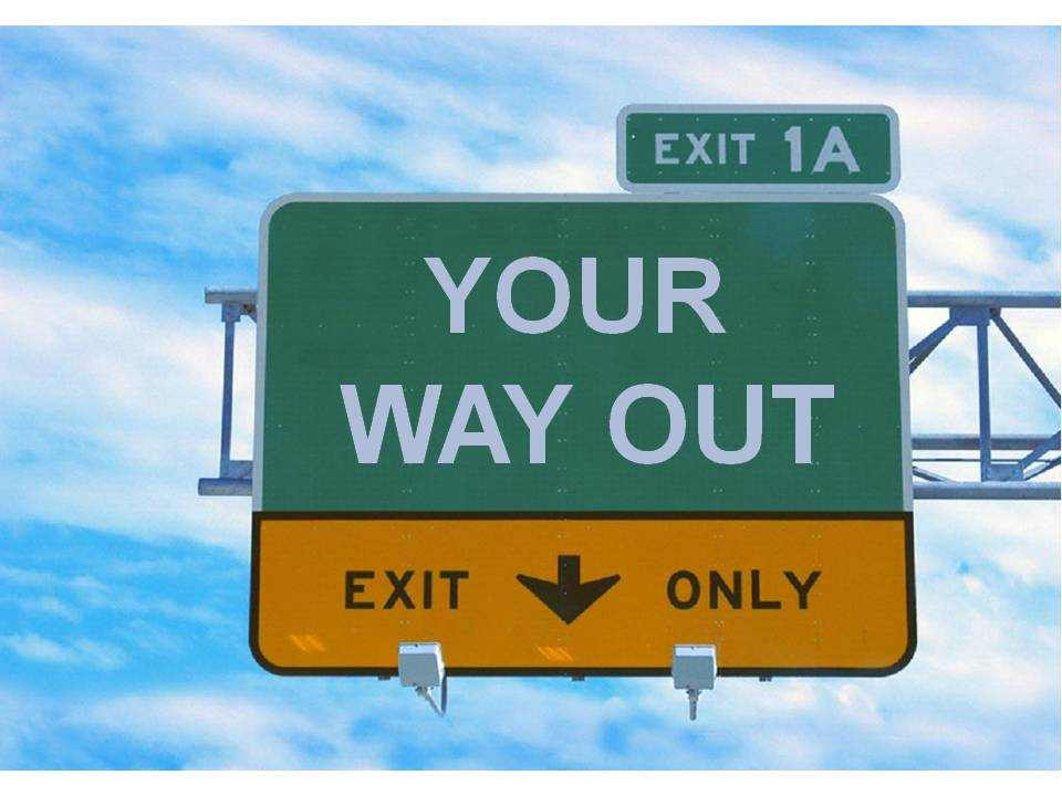 Your-Way-Out-Exit