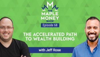The Accelerated Path to Wealth Building, with Jeff Rose