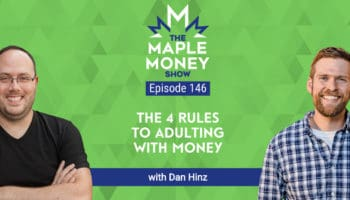 The 4 Rules To Adulting With Money, with Dan Hinz