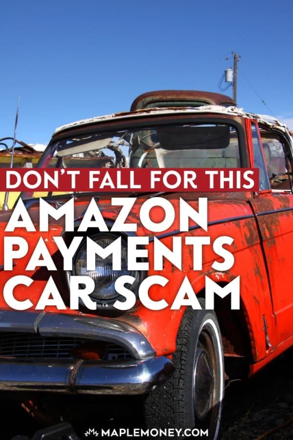 Don\'t Fall for This Amazon Payments Car Scam