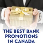 Are you looking for a way to make some cash? One of the quickest ways to earn rewards is by taking advantage of the many bank promotions offered in Canada.
