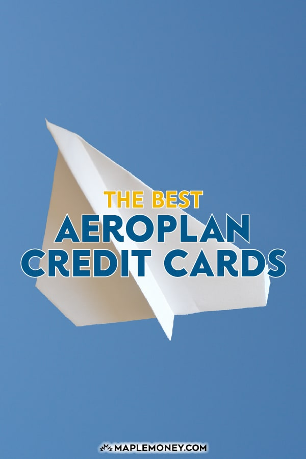 Looking for an Aeroplan credit card that can help you get free merchandise and travel? These are the best Aeroplan credit cards available in Canada.