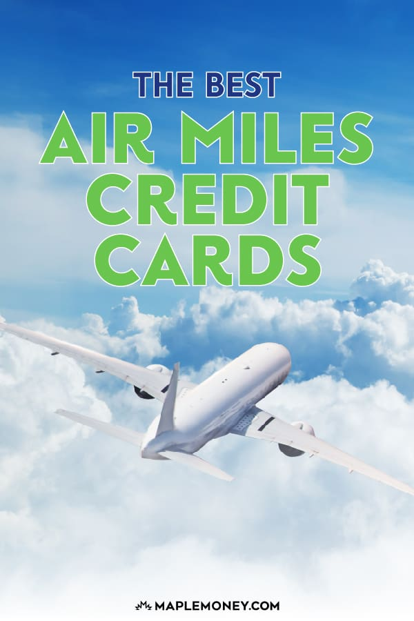 The best Air Miles credit card depends on your level of spending and where you shop. Here's our picks for the best Air Miles credit cards in Canada.