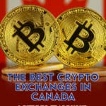 In our first-ever review of the best crypto exchanges in Canada, learn what the top exchanges have to offer, and who we recommend for the best pick overall.
