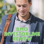 I think BMO InvestorLine is well-suited to existing Bank of Montreal customers who want the convenience of managing their money all in one place.