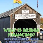 Bridge financing provides homebuyers with temporary financing to facilitate the purchase of a new home. Here's what you need to know!