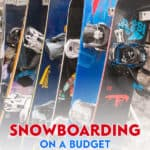 Looking for cheap snowboarding gear while trying to stick to a budget? Look for snowboard sales, warehouse sales, craigslist, or even borrow it.