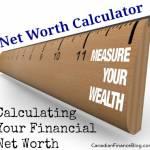 Net Worth Calculator: Calculating Your Financial Net Worth