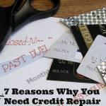 7 Reasons Why You Need Credit Repair