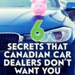 The car buying process extracts the maximum amount of money from a consumer. Here are some of the top secrets that car dealers don't want you to know.