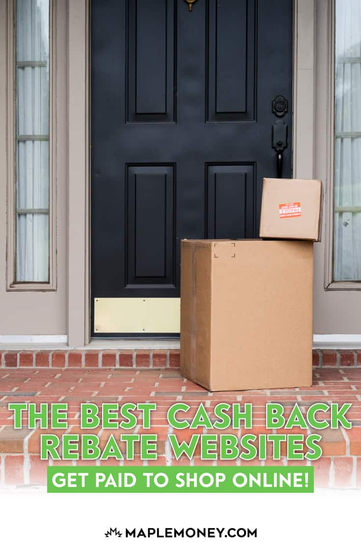 The Best Cash Back Rebate Websites (Get Paid To Shop Online!)