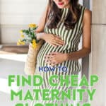 Your clothing shouldn't add to your pregnancy expenses. Check out these tips on where to find cheap maternity clothing plus more!