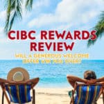 If you already deal with CIBC, but aren't utilizing their rewards program, you're missing out. It's free to join, so you really have nothing to lose.