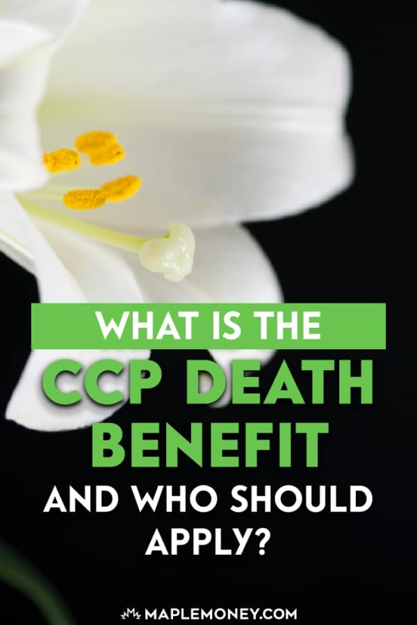 The Canada Pension Plan offers a death benefit to be paid out to an eligible applicant. Here's what you should know about the CPP death benefit.