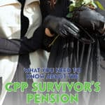 The Survivor's Pension is a CPP survivor benefit that can alleviate some of the financial difficulties when your spouse or common-law partner passes on.
