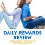 Daily Rewards is a legit survey website for Canadians, albeit one that will take you a while to earn any real money. Find out more in our review.
