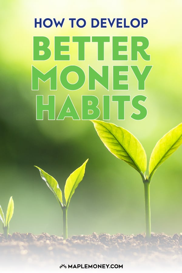 Don't wait until a certain time of year to start developing better money habits. You can start right now. Here are some tips to help you along the way.