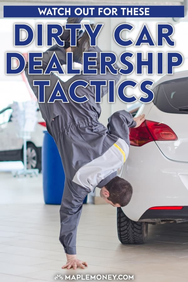 Dirty Car Dealership Tactics