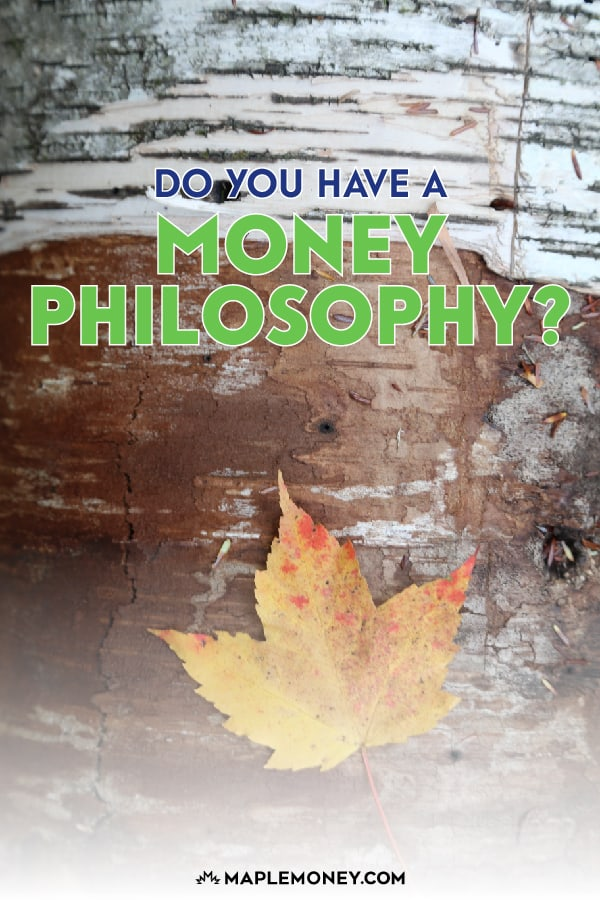 Before you spend another dime on anything, take a step back, and consider your money philosophy. If you don't have a financial philosophy, create one now!