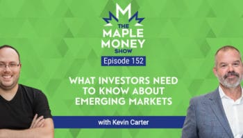 What Investors Need to Know About Emerging Markets, with Kevin Carter
