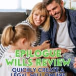 If you're looking for a cost-effective option to create an online will, check out Epilogue. Read this Epilogue Wills review to find out if it's a good fit.