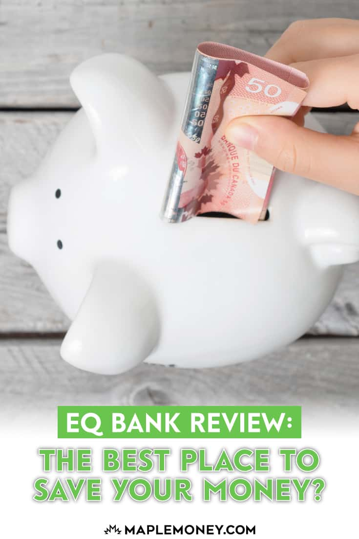EQ Bank Review: The Best Place to Save Your Money?