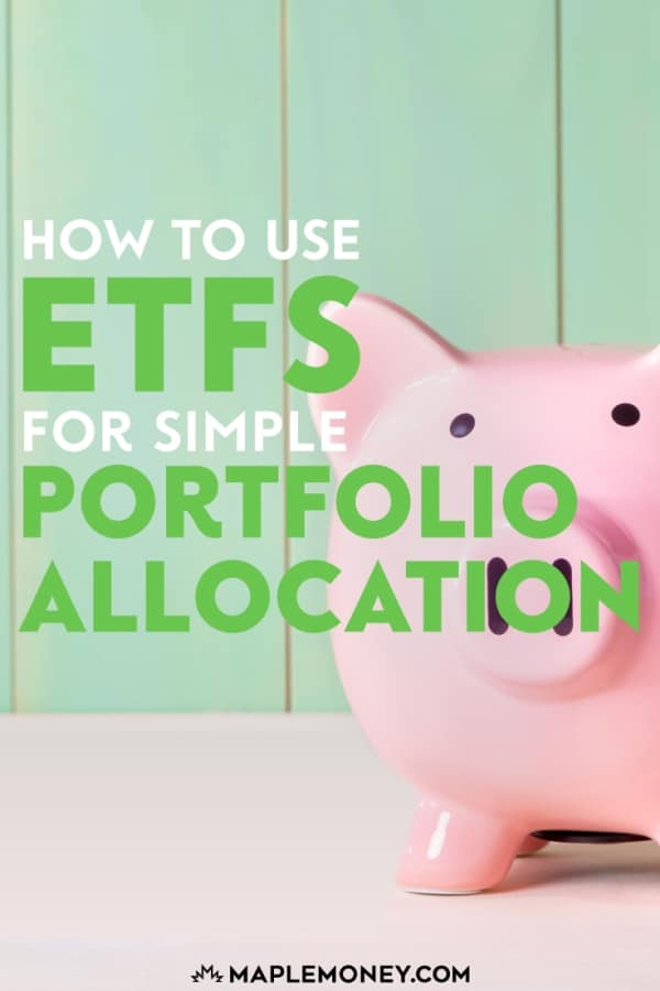 Your portfolio allocation can consist of different asset classes like stocks, bonds, real estate, and commodities. ETFs can help structure your allocation.