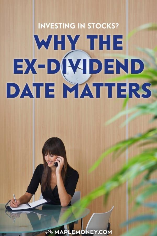 jika Anda berinvestasi dalam dividen, pemahaman mantan tanggal -dividend penting karena keputusan tentang kapan harus membeli dan menjual untuk membuat dividen saham