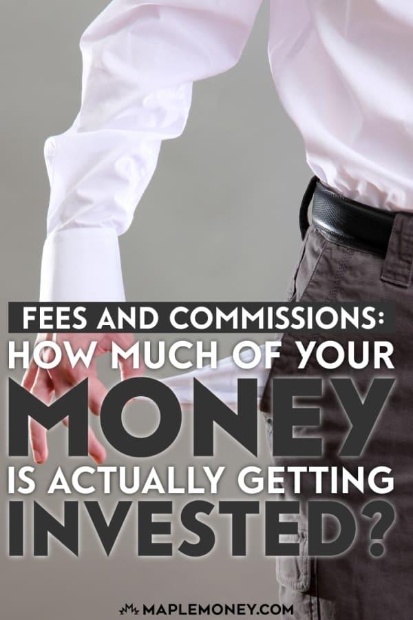 setidaknya sampai batas tertentu, sebagai investor Anda harus membayar dalam bentuk provisi dan komisi untuk menginvestasikan uang Anda. Dimana uang Anda benar-benar akan pergi?