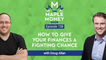 How to Give Your Finances a Fighting Chance, with Doug Allan