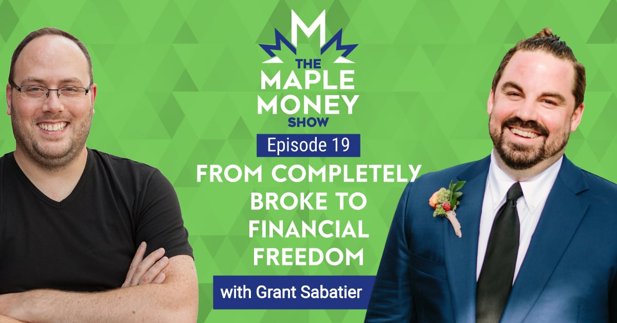 From Completely Broke to Financial Freedom, with Grant Sabatier