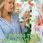 You can always find coupons for certain things - toothpaste, bathroom tissue, diapers.There are also many items that are always free with coupons. Here are 9 of them.