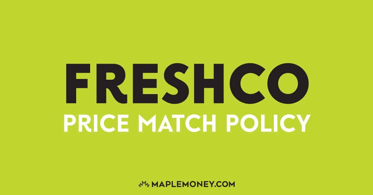 Freshco Canada – Price Match Policy