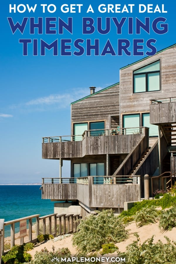 Timeshares have a bad reputation for being too expensive, but you can get a great deal buy buying a deeded timeshare from someone looking to sell theirs.