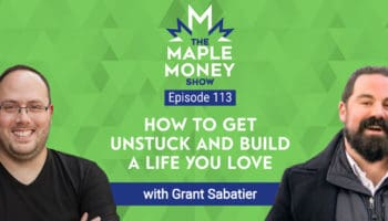 How To Get Unstuck and Build a Life You Love, with Grant Sabatier