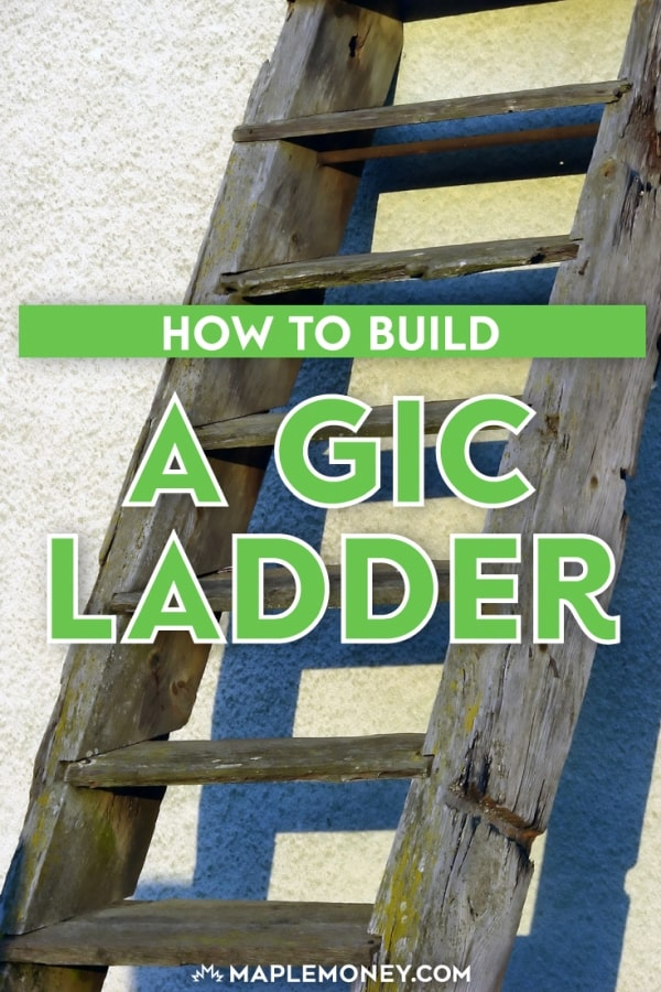 It makes sense to build a GIC ladder since GICs are a little inflexible in many ways since you have to lend your money for a set amount of time.