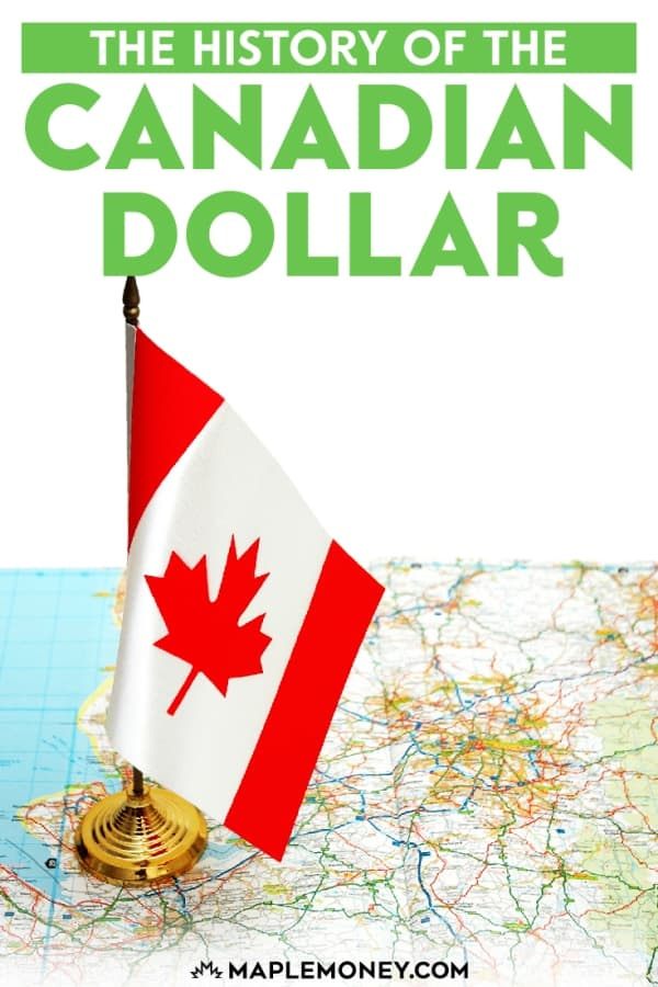 Not only is the history of Canada interesting, but the history of the Canadian dollar is almost as interesting as the history of Canada itself.