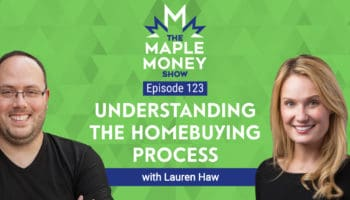Advice for First Time Home Buyers, with Lauren Haw