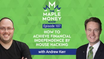 How to Achieve Financial Independence by House Hacking, with Andrew Kerr
