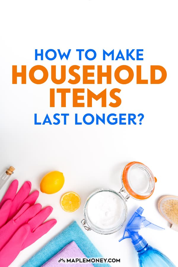 Want to know how to make household items last longer so that you spend less money? Here are some quick tips for extending the lifespan of household items.