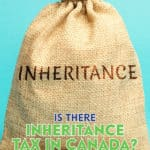 Inheritance tax Canada does not exist. Instead, the deceased's estate representative must file a tax return before disbursing funds to the beneficiaries.