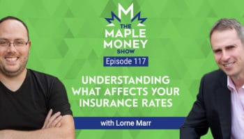 Understanding What Affects Your Insurance Rates, with Lorne Marr
