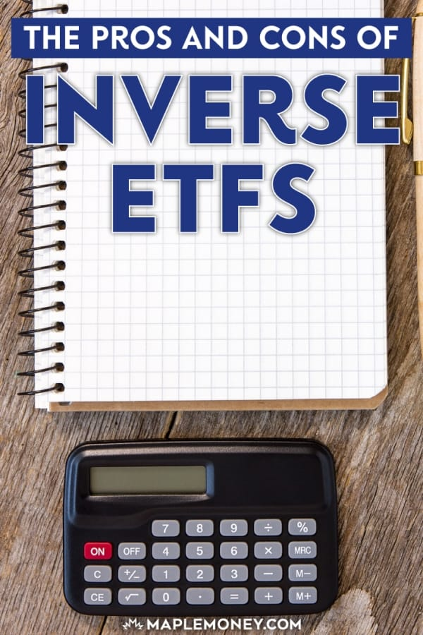 What are inverse ETFs? What are some inverse ETF options for Canadians? Is this type of exchange traded fund right for your portfolio?